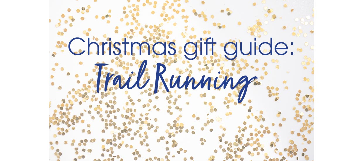 Christmas Gift Guide: Trail Running