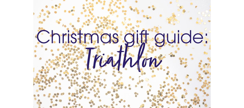 Christmas Gift Guide: Triathlon