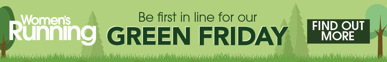 Be first in line for our Green Friday deals